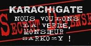 Karachigate, we want the truth, Mr Sarkozy!
